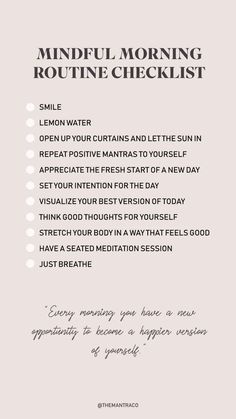 Positive habits to practice mindfulness in your morning routine! Morning Routine Checklist, Daily Routine Schedule, Schedule Calendar, Morning Beauty Routine, Morning Yoga Routine, Healthy Morning Routine, Daily Routines, Beauty Routines, Positive Affirmations Quotes