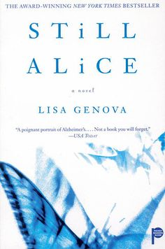 Still Alice, Lisa Genova | 21 Books To Read Before They Hit The Big Screen In 2015