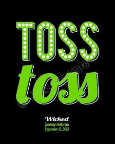 """""""Toss Toss"""" - Wicked Quote by Glinda / Galinda during the """"Popular"""" scene - PERSONALIZED Custom Printable Wicked the Broadway Musical Show Play Gift Wall Art Home Decor - Perfect as memorabilia or souvenir from the show, as Wicked themed party decor, a gift for that musical theatre fan you know, or as home decor! Un-personalized version also available, check the Wicked collection in my shop for many more Wicked printables!"""