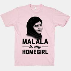 Malala Is My Homegirl #malala #nobel #feminism