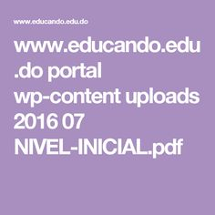 www.educando.edu.do portal wp-content uploads 2016 07 NIVEL-INICIAL.pdf