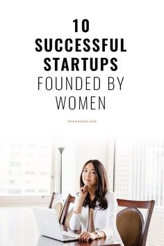 Successful startups founded by women // inspiration, inspiring, career advice Small business success tips #success