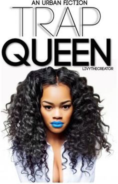 "You should read ""Trap Queen."" on #Wattpad. #teenfiction"