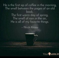 Smell Of Rain, Words Of Comfort, Morning Coffee