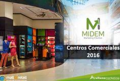 Mall & Retail de Colombia y Arellano Marketing de Perú acaban de publicar los resultados del primer Estudio Multicliente de Centros Comerciales en nuestro país, MIDEM 2016. Basketball Court, Marketing, Shopping Malls, Studio, Colombia