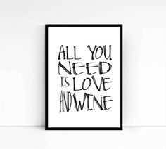 PRINTABLE All you need is love Wine Pictures Wall by mixarthouse