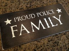 HandPainted Proud Police Family Wood Sign by VictoryDecals on Etsy. , via Etsy. Cop Wife, Police Officer Wife, Police Wife Life, Police Family, Police Sign, Police Love, Police Baby, Police Gear, Law Enforcement Wife