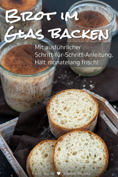 Brot im Glas backen + haltbar machen This detailed step-by-step guide explains how to bake bread and Cake In A Jar, Gluten Free Baking, Air Fryer Recipes, Bread Baking, Vegan Desserts, Preserves, Food And Drink, Eat, Cooking