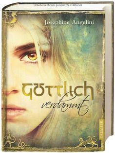 Göttlich Bd. 1 Göttlich verdammt: Amazon.de: Josephine Angelini, Simone Wiemken: Bücher
