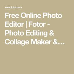 Free Online Photo Editor | Fotor - Photo Editing & Collage Maker &…