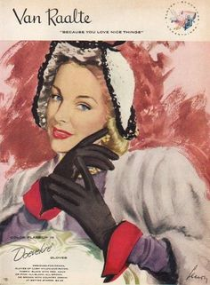 1947 Van Raalte ad for their Doevelure line of gloves. #vintage #1940s #gloves