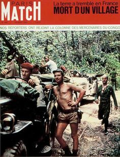 Paris Match magazine published an article on mercenaries in Congo in their issue of 29 August 1967, including this color photo on the cover, which had apparently been taken some time earlier.