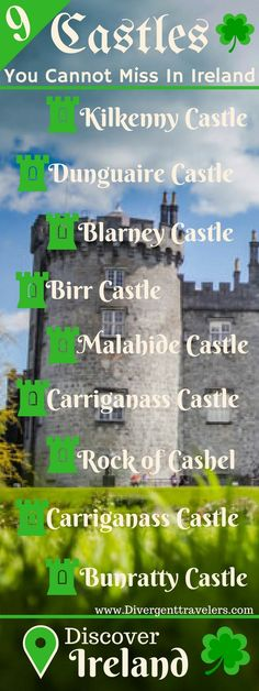 9 Castles You Cannot Miss in Ireland! It goes without saying that no matter how you shake it, your trip to Ireland will involve some castle stops. Lucky for you, Ireland is chalk full of them and you will not struggle to come across one around every corner. Click to read more at http://www.divergenttravelers.com/9-castles-you-cannot-miss-ireland/