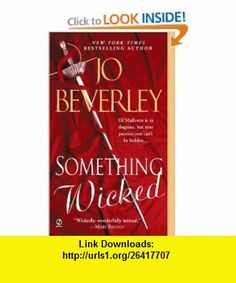 Something Wicked (9780451213785) Jo Beverley , ISBN-10: 0451213785  , ISBN-13: 978-0451213785 ,  , tutorials , pdf , ebook , torrent , downloads , rapidshare , filesonic , hotfile , megaupload , fileserve