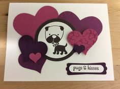 Stampin Up Hot Diggity Dog with Rose Red, Rich Razzleberry and Blackberry Bliss on Very Vanilla - love that pug!