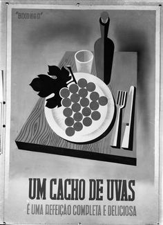 https://flic.kr/p/Tw4NgD | Bixongo. Portugal | Cartaz, por Bixongo. Um cacho de uvas é uma refeição completa e deliciosa.  Fotógrafo: Mário Novais (1899-1967). Fotografia sem data.  [CFT003.101838]