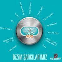 Bizim Şarkılarımız - Radyo Turkuvaz (CD)