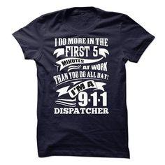 I'm A 9 1 1 Dispatcher T Shirts, Hoodies, Sweatshirts. CHECK PRICE ==► https://www.sunfrog.com/LifeStyle/Im-a-9-1-1-Dispatcher.html?41382