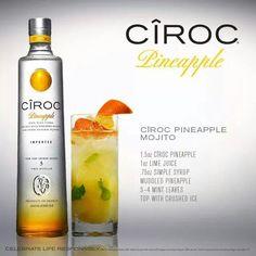 Ciroc pineaple mojito