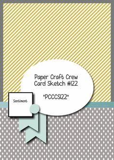 Paper Craft Crew Card Sketch 122 for week starting Dec. 16, 2014