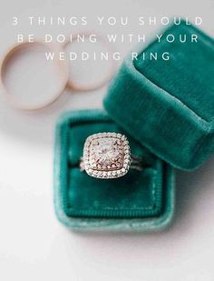 3 Things You Should  3 Things You Should Be Doing with Your Wedding Ring