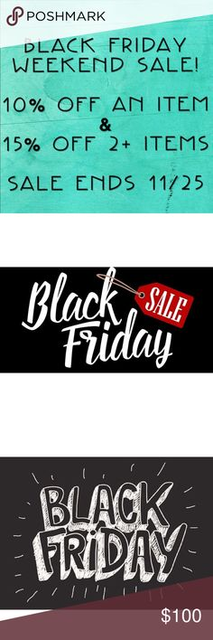 🔥BLACK FRIDAY WEEKEND SALE!! 10% ANY ITEM🔥 All items are 10% OFF  Bundle 2+ items and get 15% offf All orders over $109 gets free gift   **SHOP TILL YOU DROP** SALEEEEE!!!!! Other