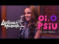 Larissa Manoela - Oi, Psiu (Lyric Vídeo). Musicas Da Larissa ManoelaSem  Hora MarcadaHoje É Meu DiaMusicas ... 95ba68e453