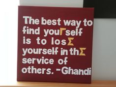 Love this quote! Use stickers for the quote, paint maroon over top, peel the stickers off and touch up with white and yellow paint