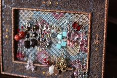 DIY Jewelry Organizers....I'm trying to find some inspiration and a decent home for my earrings