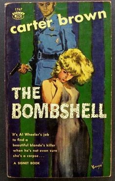 "Vintage 1960's pulp fiction paperback novel ""The Bombshell"", by Carter Brown. Published by Signet, 1960. This is a first paperback printing). The book is in excellent condition with light wear to the"