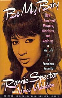 Be My Baby - Ronnie Spector