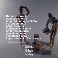 Definir formular adecuadamente un problema o conflicto es fundamental para resolverlo!   #Coaching #DesarrolloHumuano #InteligenciaEmocional #Bienestar