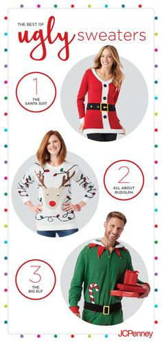 An ugly Christmas sweater party is bound to pop up on your calendar this holiday. Be prepared with these top picks! Give a nod to St. Nick with the Santa Suit sweater. It's a classic look that's so easy. Or pay tribute to Santa's favorite helper with a colorful red-nosed reindeer sweater. For guys, what could be simpler than an elf sweater onesie? Zip it up, throw on boots, and he's all set. Click the image to shop ugly Christmas sweaters now!
