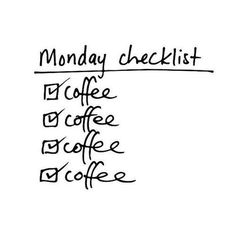 Our checklist this morning...CRUSHED IT! Happy #MondayCoffeeSmiles :)