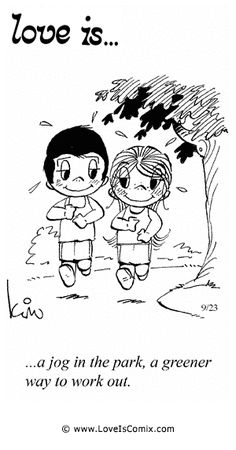 Love+Is+by+Kim+Casali+Comic+Archive+Gallery | Love Is... a jog in the park, a greener way to work out.