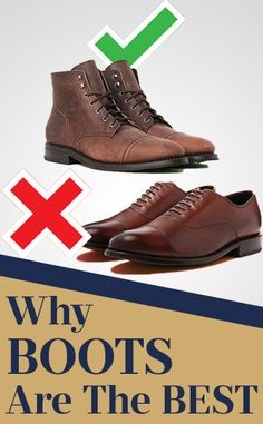 I'm giving you 7 reasons boots are better than shoes.