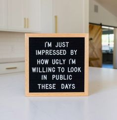 You can use your letter board to display a funny quote and bring personality to your home. Here are the best funny letterboard quotes! Great Quotes, Quotes To Live By, Me Quotes, Inspirational Quotes, Quotes Kids, Peace Quotes, Humor Quotes, Word Board, Quote Board