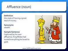 Word of the Day! AFFLUENCE (noun) Download this vocabulary flashcard to help study for the SAT or ACT!