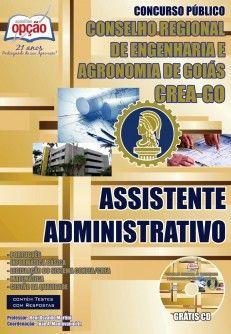 Apostila Concurso Conselho Regional de Engenharia e Agronomia de Goiás - CREA / GO - 2014: - Cargo: Assistente Administrativo