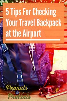 Backpacks work best for our style of travel, but checking them on an airplane can be tricky. Here are 5 tips for checking your travel backpack. Best Travel Backpack, Packing List For Travel, Budget Travel, Travel Advice, Travel Tips, Travel Hacks, Travel Articles, Travel Guides, Big Backpacks