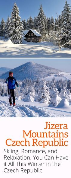 The Jizera Mountains - The picturesque Jizera Mountains in the Czech Republic are perfect for winter skiing, raomantic trips, or spa experiences. #skiing #europe #bohemia #czechrepublic #travel