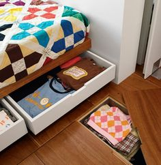 Store your clothes under the bed and even under the floorboards (keep floorboard hidden under a rug).