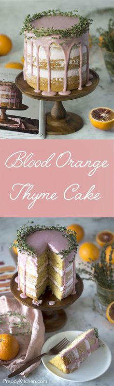 This amazing blood orange thyme cake is one of the recipes in Tessa Huff's new book Layered.  via /preppykitchen/