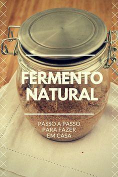 Guia com passo a passo para fazer o seu fermento natural em casa, com todos os detalhes dia a dia para produzir e depois cuidar do seu levain!