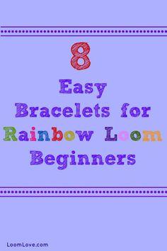 8 Facile Bracelets pour Rainbow Loom débutants