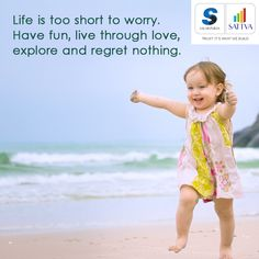#Happy #Thursday !!!! Have a great day ahead....  #thoughtoftheday #SalarpuriaSattva #SattvaGroup  Life is too short to worry. Have #fun, live through #love, explore and regret nothing.  Stop worrying because #Life is great when you're living at #Salarpuriasattva homes.