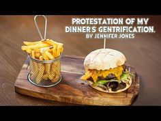 Protestation of My Dinner's Gentrification - YouTube