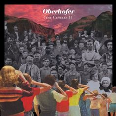 """New York indie rockers Oberhofer, lead by the youthful Brad Oberhofer, release their debut album """"Time Capsules II,"""" through Cooperative Music The Mars Volta, Shut Up And Dance, Music Artwork, Passive Aggressive, Best Albums, Music Film, Time Capsule, Mp3 Song, Lp Vinyl"""