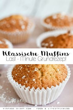 Classic muffins (basic recipe) a quick easy recipe for baking beginners. The post Classic muffins (basic recipe) vintage-diary appeared first on Dessert Platinum. Easy Cake Recipes, Muffin Recipes, Baking Recipes, Snack Recipes, Dessert Recipes, Snacks, Healthy Recipes, Recipes Dinner, Pasta Recipes
