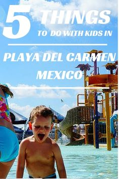 Our favourite things to do in Playa Del Carmen with kids. Family Travel in Mexico made easy. TRAVEL WITH BENDER |